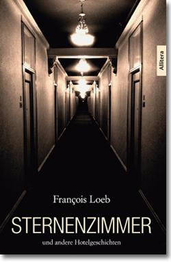 Francois Loeb Sternenzimmer Allitera Verlag Cover