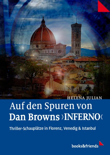 Helena Julian Auf den Spuren von Dan Browns Inferno Cover